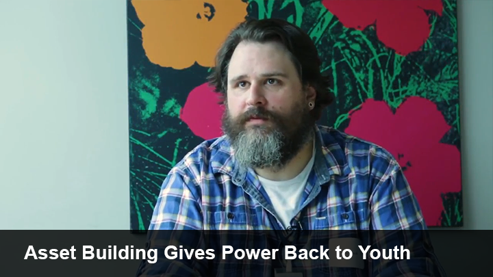 Asset Building Gives Power Back to Youth Video